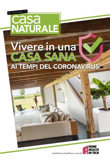Immagine di SPECIALE CASA NATURALE - VIVERE IN UNA CASA SANA AI TEMPI DEL CORONAVIRUS